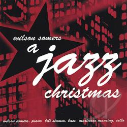Wilson Somers - Jazz Christmas CD Cover Art