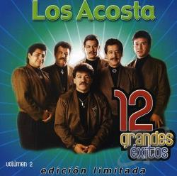 Los Acosta - 12 Grandes Exitos, Vol. 2 CD Cover Art