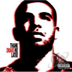 Drake - Thank Me Later CD Cover Art