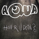 Aqua - How R U Doin? DB Cover Art