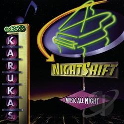 Karukas, Gregg - Nightshift CD Cover Art
