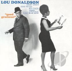 Donaldson, Lou - Good Gracious CD Cover Art
