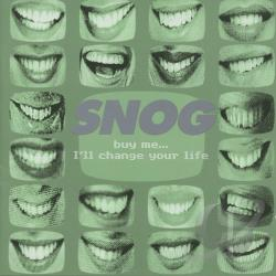 Snog - Buy Me... I'll Change Your Life CD Cover Art