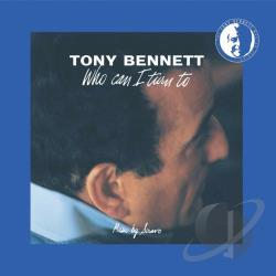 Bennett, Tony - Who Can I Turn To CD Cover Art