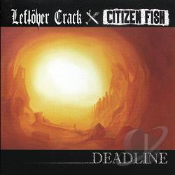 Leftover Crack - Deadline CD Cover Art