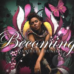 Hunich, Danielle - Becoming CD Cover Art