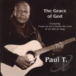 Paul T. - Grace Of God CD Cover Art