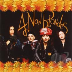 4 Non Blondes - Bigger, Better, Faster, More! CD Cover Art