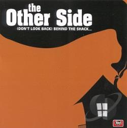 Other Side - (Don't Look Back) Behind The Shack CD Cover Art