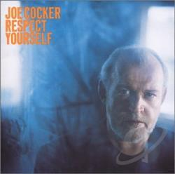 Cocker, Joe - Respect Yourself CD Cover Art