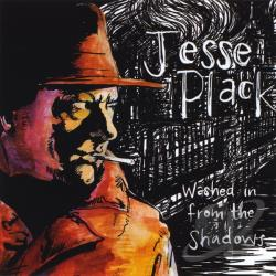 Plack, Jesse - Washed In From The Shadows CD Cover Art