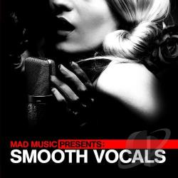 Mad Music Presents: Smooth Vocals CD Cover Art