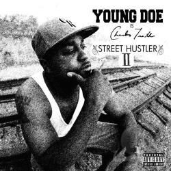 Young Doe - Street Hustler II CD Cover Art