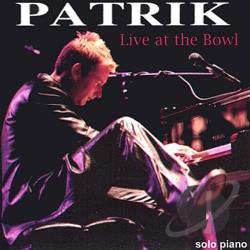 Patrick - Live At The Bowl CD Cover Art
