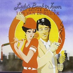 Van Bergeyk, Ton - Lulu's Back in Town CD Cover Art