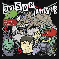Lives, Jason - Star Trek Conspiracy CD Cover Art