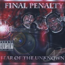 Final Penalty - Fear of the Unknown CD Cover Art