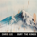 Lee, Chris - Bury The Kings LP Cover Art