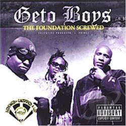 Geto Boys - Foundation (Slow) CD Cover Art