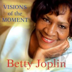 Joplin, Betty - Visions of the Moment CD Cover Art