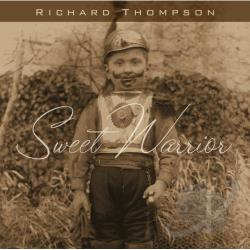 Thompson, Richard - Sweet Warrior CD Cover Art