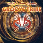 David & Steve Gordon / David Gordon (Tenor Vocal) / Gordon, Steve - Groove Tribe CD Cover Art