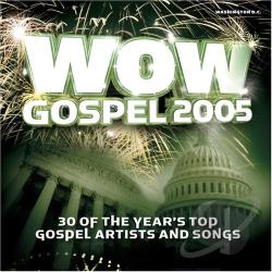 WOW Gospel 2005 CD Cover Art