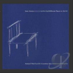 Sixty Stories - Different Places to Sit/Loveless Kiss CD Cover Art