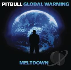 Pitbull - Global Warning: Meltdown CD Cover Art