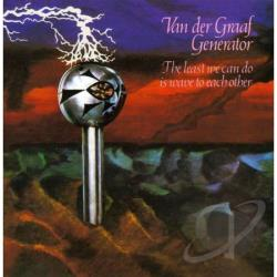Van Der Graaf Generator - Least We Can Do Is Wave to Each Other CD Cover Art