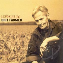 Helm, Levon - Dirt Farmer CD Cover Art