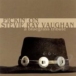 On, Pickin' - Pickin' on Stevie Ray Vaughan CD Cover Art