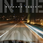 Elliot, Richard - In the Zone CD Cover Art