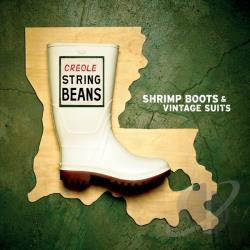 Creole String Beans - Shrimp Boots & Vintage Suits CD Cover Art