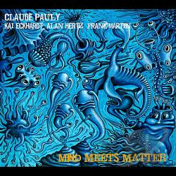 Pauly, Claude - Mind Meets Matter CD Cover Art