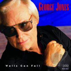 Jones, George - Walls Can Fall CD Cover Art