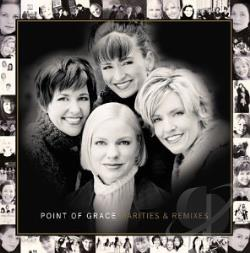 Point Of Grace - Rarities & Remixes CD Cover Art