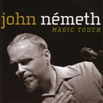 Nemeth, John - Magic Touch CD Cover Art