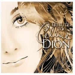 Dion, Celine - Tribute To Celine Dion CD Cover Art