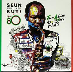 Egypt '80 / Kuti, Seun / Kuti, Seun & Egypt 80 - From Africa with Fury: Rise LP Cover Art