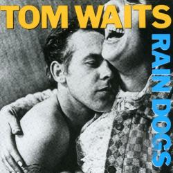 Waits, Tom - Rain Dogs CD Cover Art