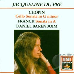 Barenboim / Du Pre - Chopin: Cello Sonata in G Minor; Franck: Sonata in A CD Cover Art