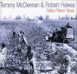 McClennan, Tommy - Cotton Pickin' Blues CD Cover Art