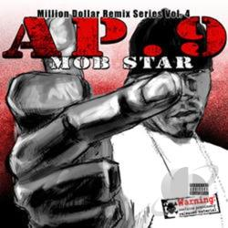 AP.9 - Mob Star: Million Dollar Remix Series, Vol. 4 CD Cover Art