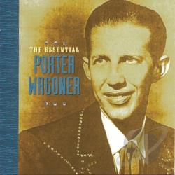 Wagoner, Porter - Essential Porter Wagoner CD Cover Art