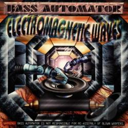 Bass Automator - Electromagnetic Waves CD Cover Art