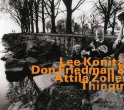 Friedman, Don / Konitz, Lee / Zoller, Attila - Thingin CD Cover Art