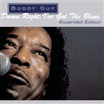 Guy, Buddy - Damn Right, I've Got the Blues CD Cover Art