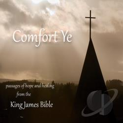 Dr. Sharon Petro / Reverend David Gallup - Comefort Ye: Passages of Hope and Healing From the King James Bible CD Cover Art