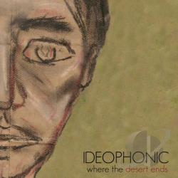 Ideophonic - Where The Desert Ends CD Cover Art